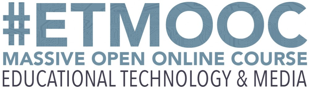 #ETMOOC Massive Open Online Course Educational Technology and Media